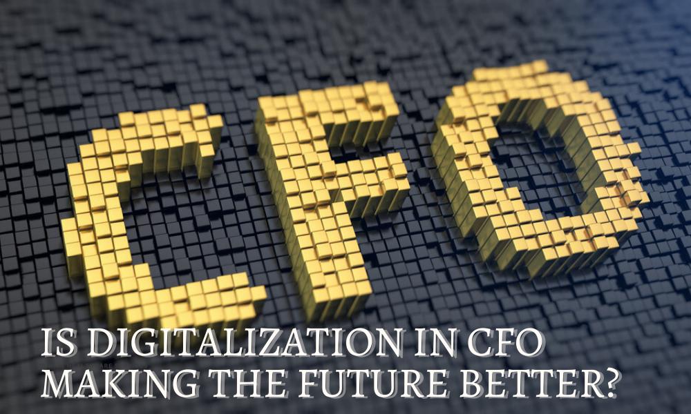 Is Digitalization in CFO making the Future Better