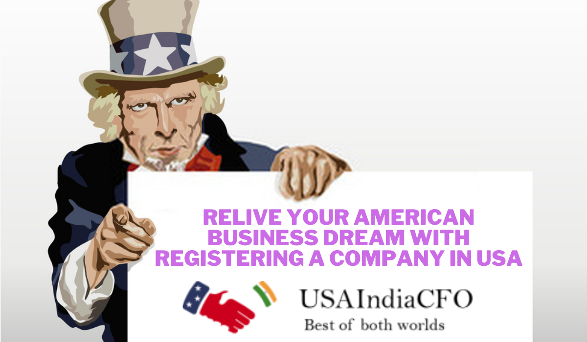 Relive your American Business Dream with Registering a Company in USA