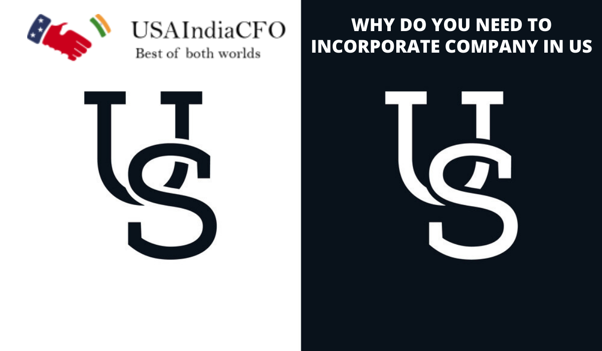 Why do you need to incorporate company in US
