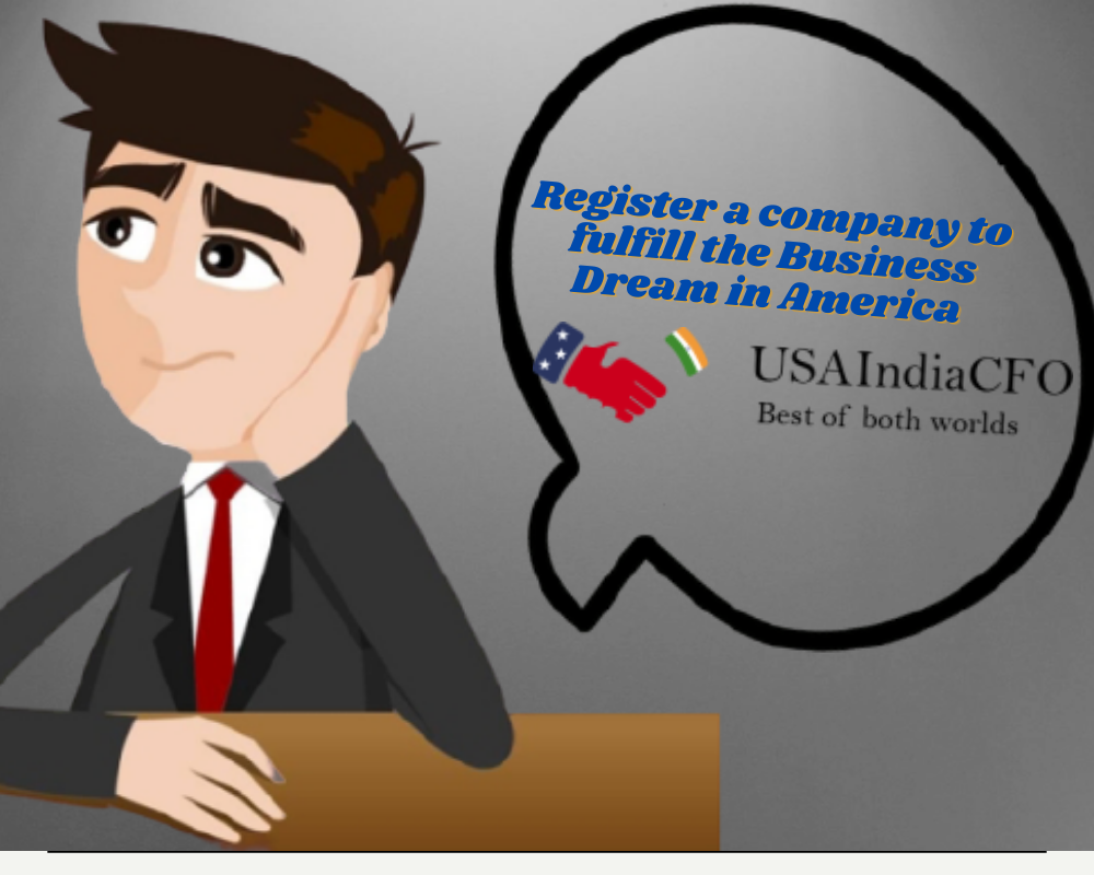 Register a company to fulfill the Business Dream in America