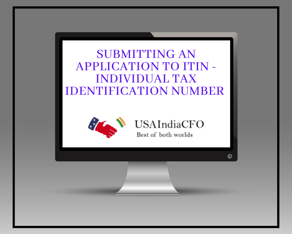 Submitting an Application to ITIN Individual Tax Identification Number