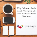 Why Delaware is the Most Preferable US State to incorporate a Business